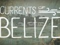 Costa - Currents of Belize
