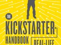 The Kickstarter Handbook, Quirk Books, 2012.