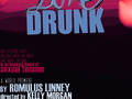 Love Drunk // Theatre Poster