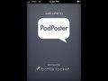 PodPoster - iPhone app (w/Bottle Rocket)